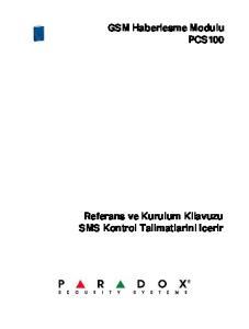 GSM Haberlesme Modulu PCS100 Referans ve Kurulum Kilavuzu SMS Kontrol Talimatlarini Icerir