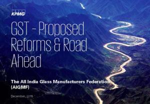 GST Proposed Reforms & Road Ahead