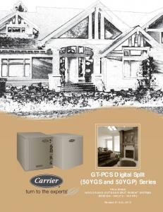 GT-PCS Digital Split (50YGS and 50YGP) Series. TWO-STAGE INDOOR AND OUTDOOR SPLIT PURON SYSTEMS SIZES [ kw]