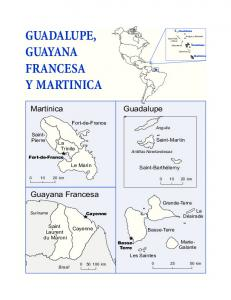 GUADALUPE, GUAYANA FRANCESA Y MARTINICA