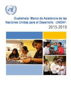 Guatemala: Marco de Asistencia de las Naciones Unidas para el Desarrollo -UNDAF