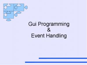 Gui Programming & Event Handling