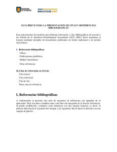 GUIA BREVE PARA LA PRESENTACION DE CITAS Y REFERENCIAS BIBLIOGRAFICAS