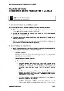 GUIA DE ESTUDIO DECISIONES SOBRE PRODUCTOS Y MARCAS