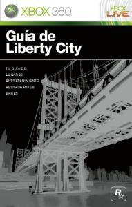 Guía de Liberty City TU GUÍA DE: LUGARES ENTRETENIMIENTO RESTAURANTES BARES
