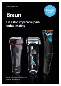Guía de proyecto trnd. Proyecto trnd. Braun. Un estilo impecable para todos los días. Blog del proyecto:  Contacto: