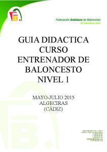 GUIA DIDACTICA CURSO ENTRENADOR DE BALONCESTO NIVEL 1