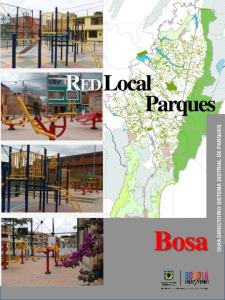 GUIA DIRECTORIO SISTEMA DISTRIAL DE PARQUES. RED Local Parques. Bosa