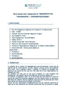 Guia docent de l assignatura SEGURETAT DE TRANSPORTS I INFRAESTRUCTURES