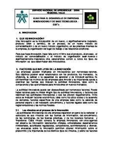 GUIA PARA EL DESARROLLO DE EMPRESAS INNOVADORAS Y DE BASE TECNOLOGICA EIBT s