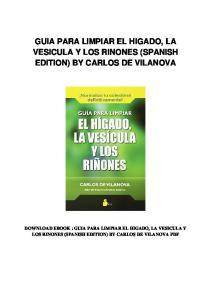 GUIA PARA LIMPIAR EL HIGADO, LA VESICULA Y LOS RINONES (SPANISH EDITION) BY CARLOS DE VILANOVA