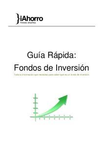 Guía Rápida: Fondos de Inversión. Toda la información que necesitas para saber qué es un fondo de inversión