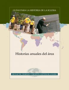 Guías para la historia de la Iglesia. Historias anuales del área. Recolectar, conservar y compartir la historia de la Iglesia