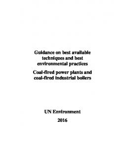 Guidance on best available techniques and best environmental practices Coal-fired power plants and coal-fired industrial boilers