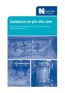 Guidance on pin site care. Report and recommendations from the 2010 Consensus Project on Pin Site Care