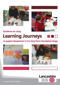 Guidance on using Learning Journeys. to support Assessment in the Early Years Foundation Stage