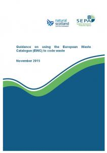 Guidance on using the European Waste Catalogue (EWC) to code waste. November 2015