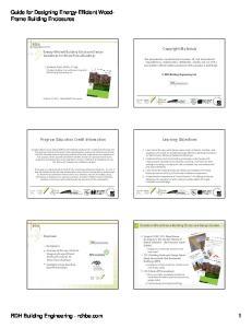 Guide for Designing Energy-Efficient Wood- Frame Building Enclosures