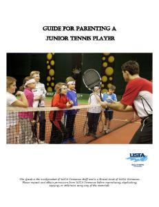 Guide for Parenting a Junior Tennis Player