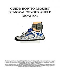 GUIDE: HOW TO REQUEST REMOVAL OF YOUR ANKLE MONITOR