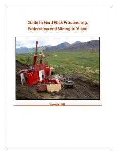 Guide to Hard Rock Prospecting, Exploration and Mining in Yukon