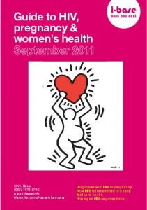 Guide to HIV, pregnancy & women s health