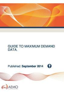 GUIDE TO MAXIMUM DEMAND DATA