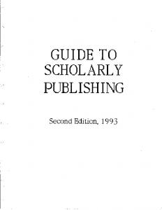 GUIDE TO SCHOLARLY PUBLISHING. Second Edition, ) (.. 'I. )