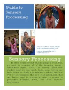 Guide to. Sensory Processing