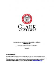 GUIDE TO THE CLINICAL PSYCHOLOGY PROGRAM Clark University. A Companion to the Doctoral Student Handbook