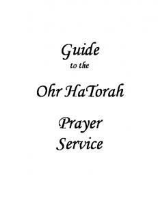 Guide. to the. Ohr HaTorah Prayer Service