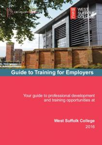 Guide to Training for Employers. Your guide to professional development and training opportunities at