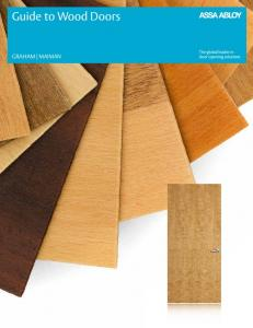 Guide to Wood Doors GRAHAM MAIMAN. Guide to Wood Doors ASSA ABLOY Wood Doors