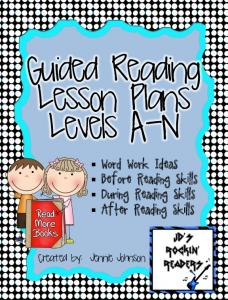 Guided Reading Lesson Plans Levels A-N. Word Work Ideas Before Reading Skills During Reading Skills After Reading Skills