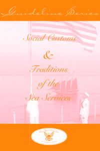 Guideline Series. Social Customs. & Traditions. of the Sea Services