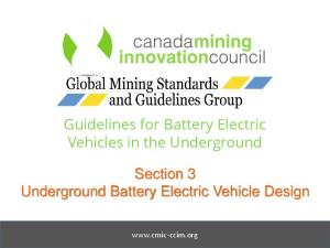 Guidelines for Battery Electric Vehicles in the Underground. Section 3 Underground Battery Electric Vehicle Design