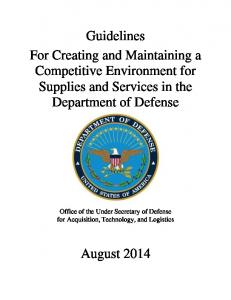 Guidelines For Creating and Maintaining a Competitive Environment for Supplies and Services in the Department of Defense
