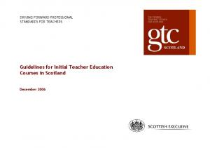 Guidelines for Initial Teacher Education Courses in Scotland December 2006