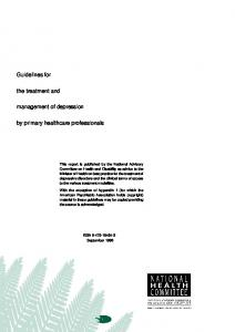 Guidelines for. the treatment and. management of depression. by primary healthcare professionals