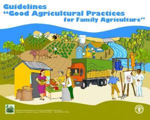 Guidelines Good Agricultural Practices for Family Agriculture