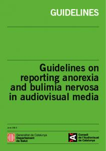 GUIDELINES. Guidelines on reporting anorexia and bulimia nervosa in audiovisual media