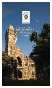 Guidelines. Making the most of your time at Otago