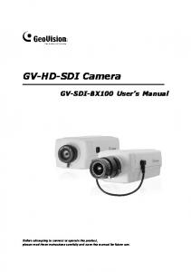GV-HD-SDI Camera GV-SDI-BX100 User s Manual