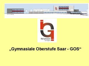 Gymnasiale Oberstufe Saar - GOS