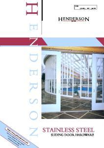 H E N DERSON STAINLESS STEEL HENDERSON SLIDING DOOR HARDWARE