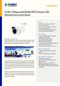 H Mega-pixel Bullet IR IP Camera with Remote Focus and Zoom
