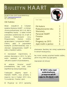 HAART. Od Autora. Od Autora 1 Podsumowanie roku 2 Warsztaty 3 Personel HAART 3 Finanse 4 Apel 4 Prognozy na Apel matki o pomoc 6