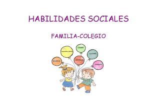 HABILIDADES SOCIALES FAMILIA-COLEGIO