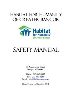 HABITAT FOR HUMANITY Of Greater Bangor SAFETY MANUAL. 83 Washington Street Bangor, ME 04401
