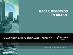 HACER NEGOCIOS EN BRASIL. Zaragoza, 8 de marzo de 2011